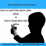 Cyberterror, What You Can Do As a Mommy:#Monday Mommy Moments 48: