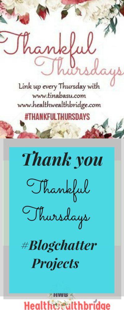 Thankful Thursdays #Blogchatter projects