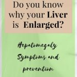 Hepatomegaly – The Symptoms & Causes