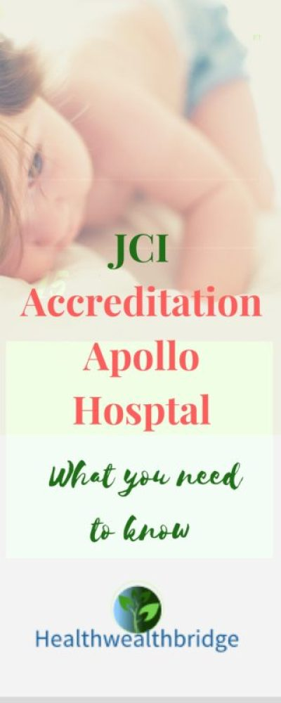JCI Accreditation Apollo Hospital :What you need to know