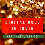 Digital Gold in India: PayTM, Metal Pay and Augmont experience(Part 1)