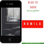 Author Interview :Romila & Mindnight Musings(Blog to Book)