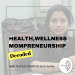 Healthwealthbridge Podcast