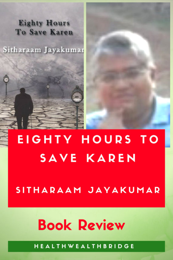 Sitharaam-Jayakumar-Eighty hours to save Karen