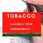 Tobacco ,Cancer  plus your Responsibility #BlogtoPM