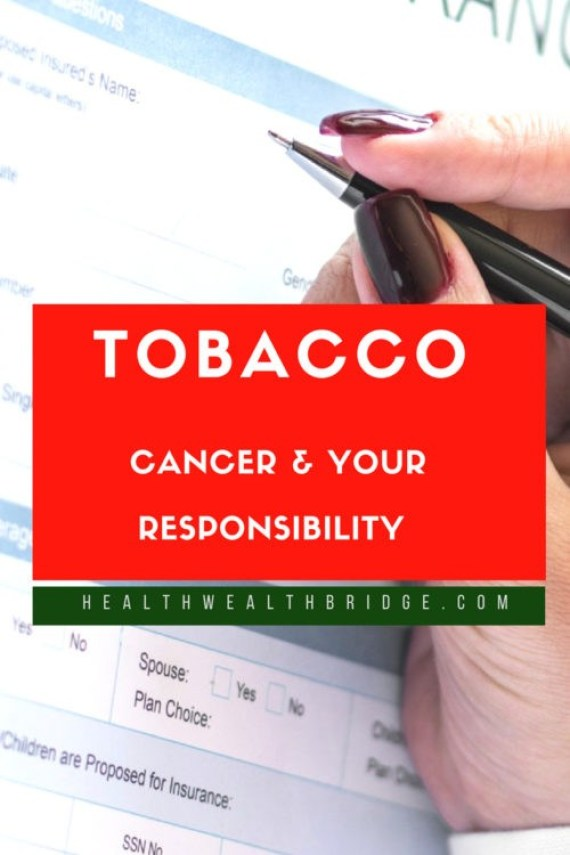 TOBACCO CANCER AND YOUR RESPONSIBILITY