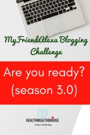 MyFriendAlexa Blogging Challenge:Are you ready?(season 3.0)