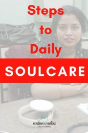 5 Steps for Daily Soul Care which  Help