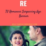 Tula Pahate Re:TV Romances Surpassing Age  Barrier (musings)