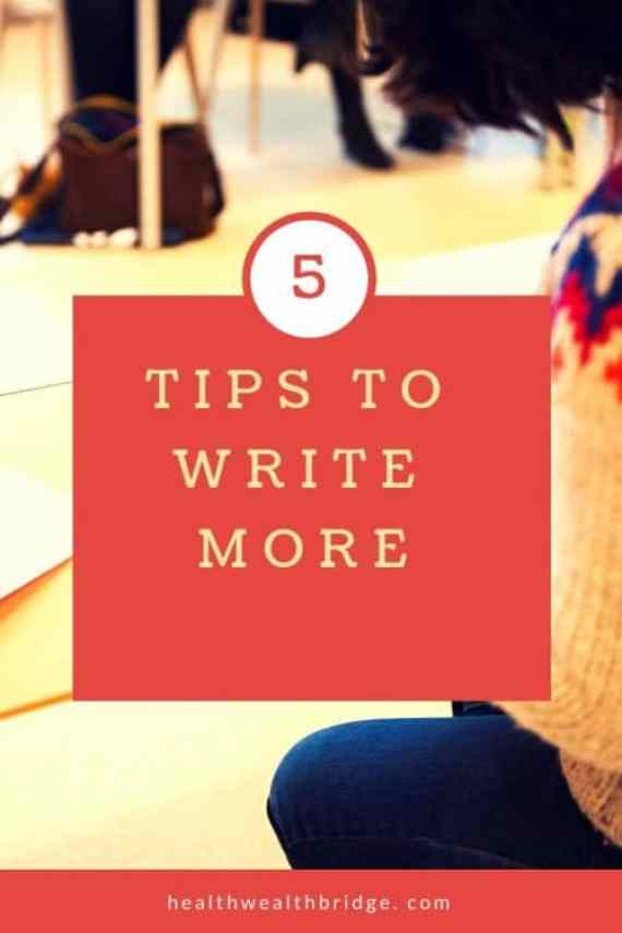 TIPS TO WRITE MORE
