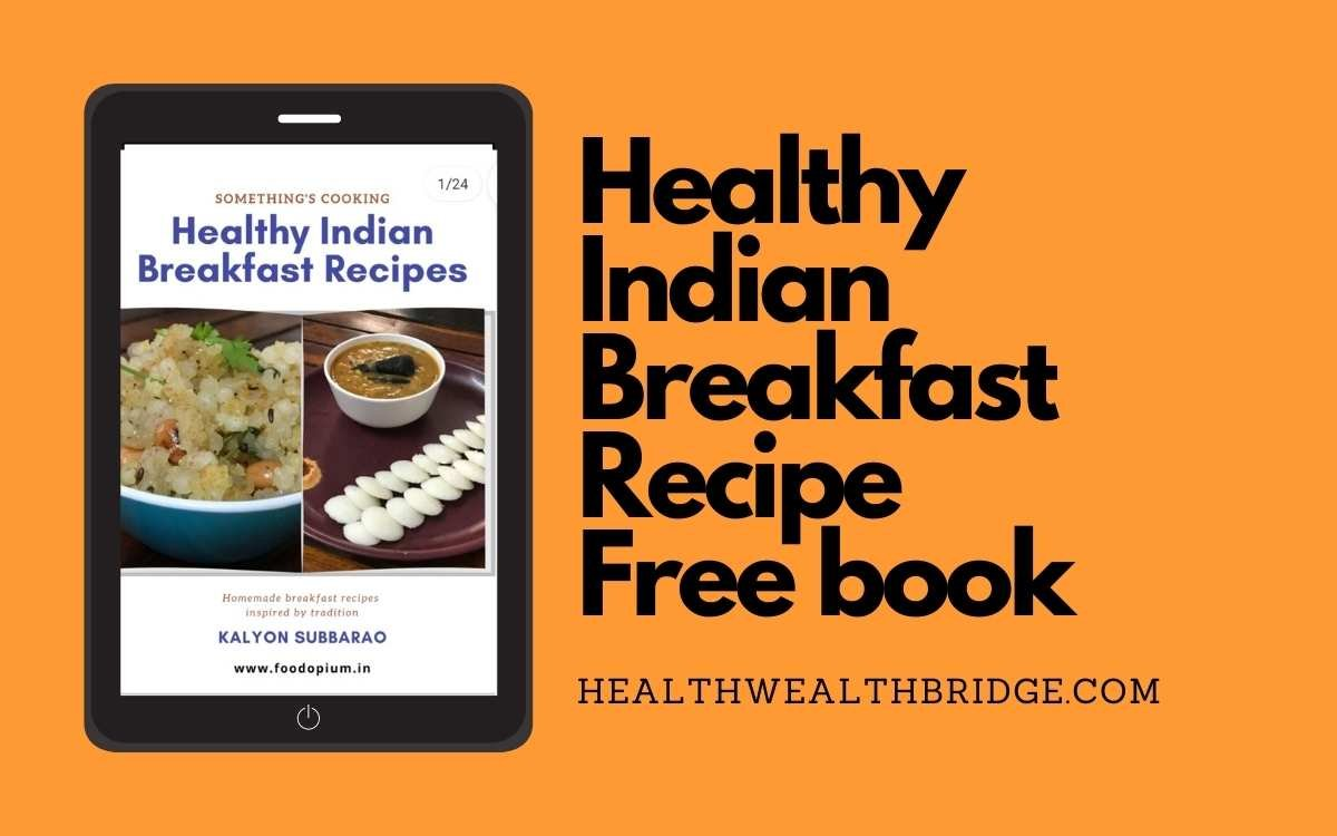 Healthy Indian Breakfast Recipes: Free Book