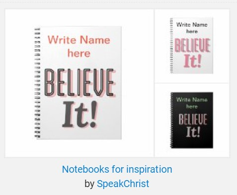 Believe it! Personalized Notebook collections.