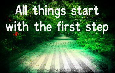 all things start with the first step