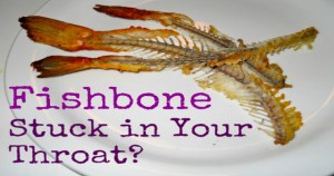7 Easy Ways to Get Rid of Fishbone Stuck in Your Throat. A MUST-LEARN!