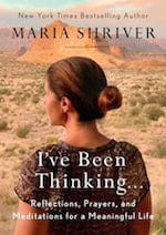 Maria Shriver - I've Been Thinking
