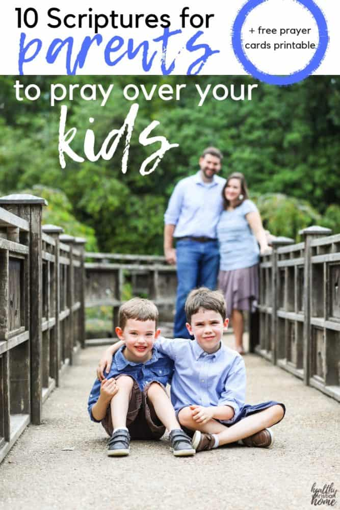 These 10 prayers for children support your chid's spiritual, physical, and emotional life. All parents need to start praying these Scripture-based prayers! #christianparenting #godlykids #prayer