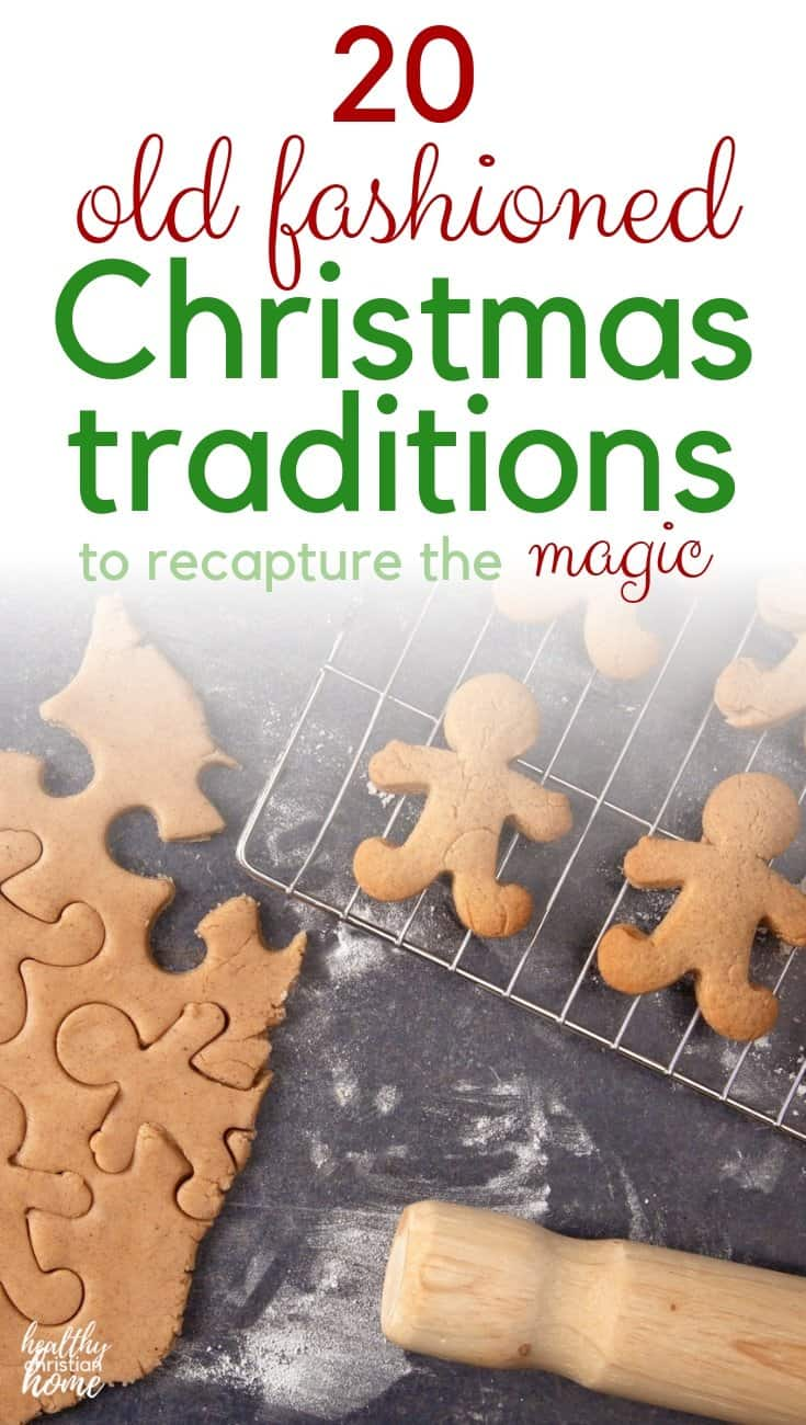 "Do you want an old fashioned Christmas that's less focused on ""stuff""? These 20 traditions & ideas will help you step back to a simpler, joy-filled time! #christmas #family #christmasideas #christmastraditions #merrychristmas"