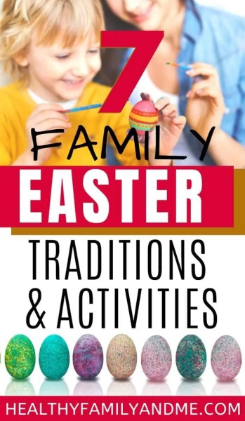 easter family traditions and ideas