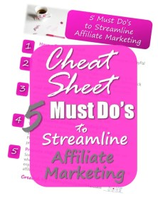 Want to rock as a new blogger? This is how to get a blogging head start today! grab your cheat sheet with 5 must do's to streamline affiliate marketing. Blogging for beginners #freeprintable #cheatsheet #blogger #bloggingtips #newblogger