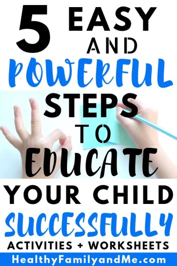 5 easy and powerful steps to educate your child successfully with learning styles. Read it now and be an awesome parent #freeprintables #kidslearning #homeschool #educate #learningstyles