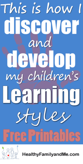 Top Learning Styles for Kids. Discover the steps to successfully educate your child everyday