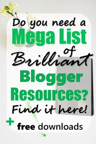 Find the best mega list of brilliant blogger resources here. Want to rock as a new blogger? This is how to get a blogging head start. #freeprintable #newblogger #brillliantblogger #megalist #blogresources