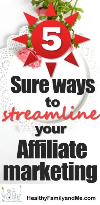 5 sure ways to streamline affiliate marketing. cheatsheet to rock as a new blogger. #blogger #blogging #blogforbeginners #bestbloggers #momblog #Bloggingtips