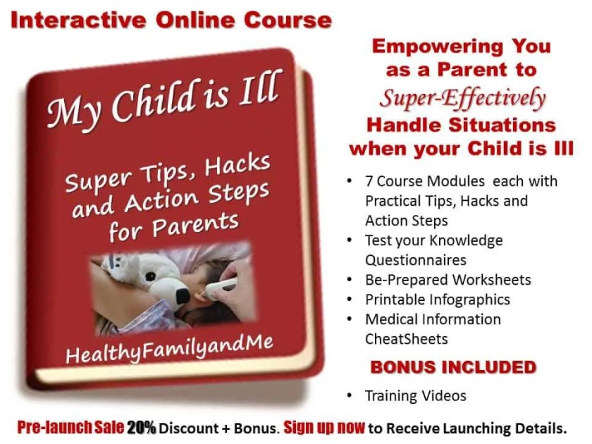 My Child is Ill. Interactive Online course to empower you as a parent to super-effectively handle situations when your child is Ill. Secure your spot now! #onlinecourse #parentingcourse #powerparent #mychildisill #bonus #parentingcourse