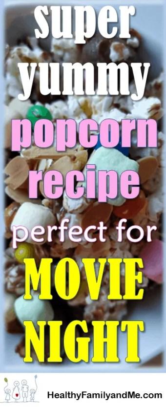 Popcorn recipe. Grab your free recipe now. super yummy popcorn recipe for the family. #popcorn #popcornrecipe #movienightpopcorn