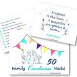 50 family kindness hacks. Grab you copy now. #smartkids #brilliantchild #parenting #bestparentingtips