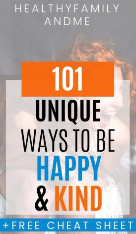 happy woman smiling with 101 unique ways to be happy and kind