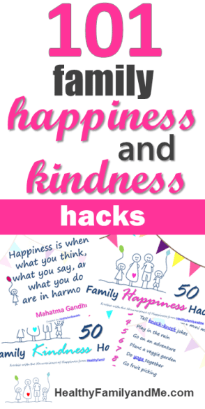 How to be happy. 101 Family happiness and kindness acts. Pin for later and click to read now. #howtobehappy #happyfamily #kindfamily #happiness #kindness