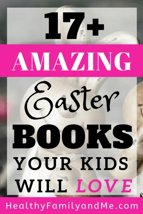 best Easter books for kids. check out these amazing Easter books your kids will love #easter #easterbooks #easterideas