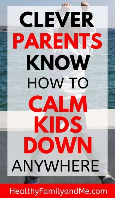 Parenting tips to help kids calm down. Parenting advice on how to calm down kids. Behavioral therapy for kids to calm down and learn self control. Behavior management at home made easy with parenting hacks. #parenting #parentingtips #parentinghacks #momlife #calmdown