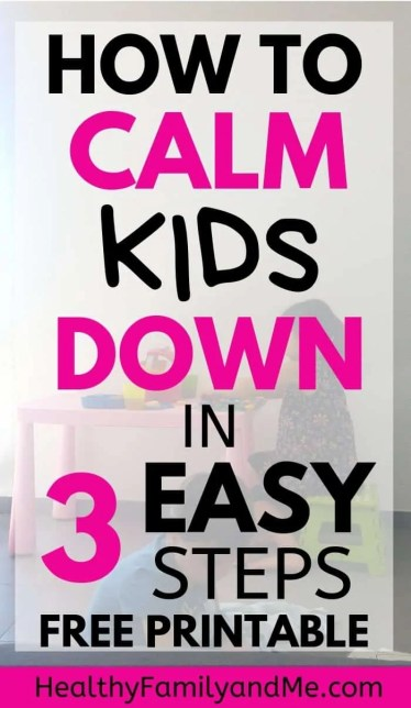 Parenting advice to Raise kids who are calm and happy with these calming tools. 3 easy steps to calm your child down. Parenting tips for toddlers, Best parenting hacks to make mom life easy #parenting #parentingtips #parentinghacks #momlife #motherhood #raisekids #parentingadvice