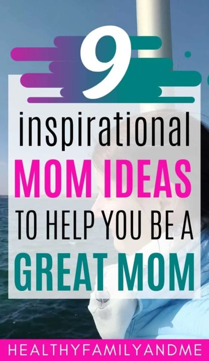 happy mom ideas and 9 inspirational mom tips