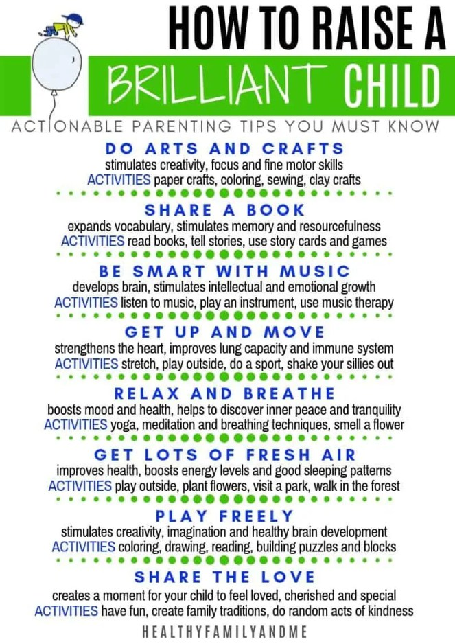Do you want a brilliant child. We all do. Discover 8 powerful actions to raise smart kids including great kids learning activities, intentional parenting tips and free printables. Read all about it now #parenting #parentingtips #parentingadvice #parentinghacks #kidslearning #smartkis #raisingtoddlers #momlife