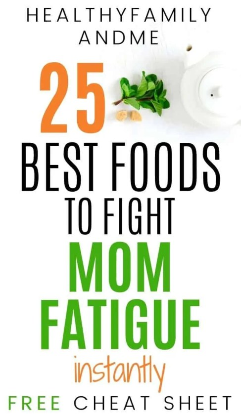 Does motherhood leave you tired and stressed? Then it's time to discover 25 foods to fight mom fatigue instantly. This free printable will help you discover the best superfoods to fight fatigue, be less stressed and depressed as a mom. Click now and grab your free check list. #freeprintable #fatigue #mom life #motherhood #healthyliving #fightfatigue
