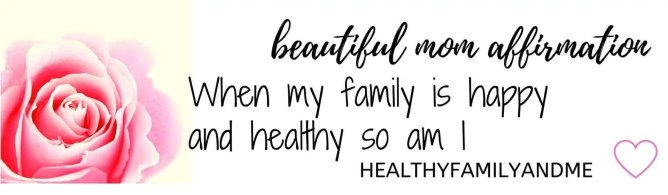 self care affirmation happy healthy family #affirmation #momlife