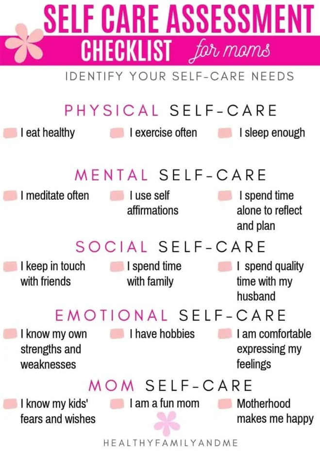 Self-care assessment checklist for moms. Identify your self-care needs and priorities. #selfcare #selfcarechecklist #wellness #momlife