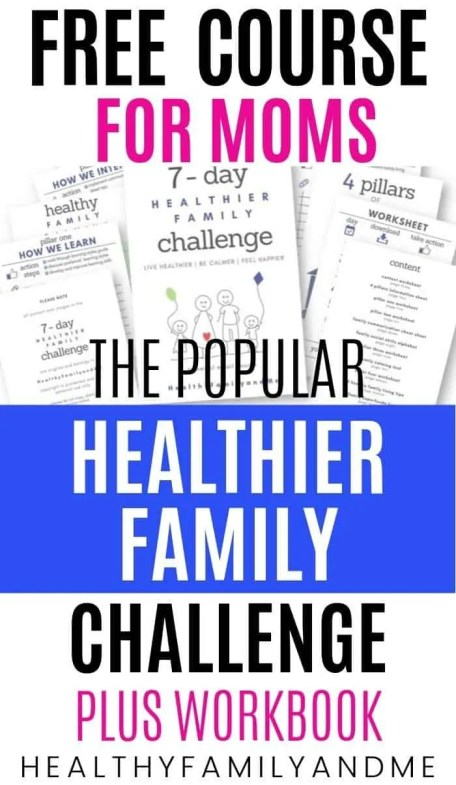healthier family challenge workbook and free popular mom course