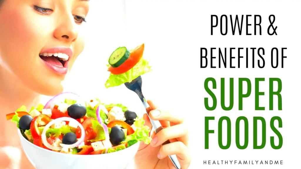 benefits of super foods