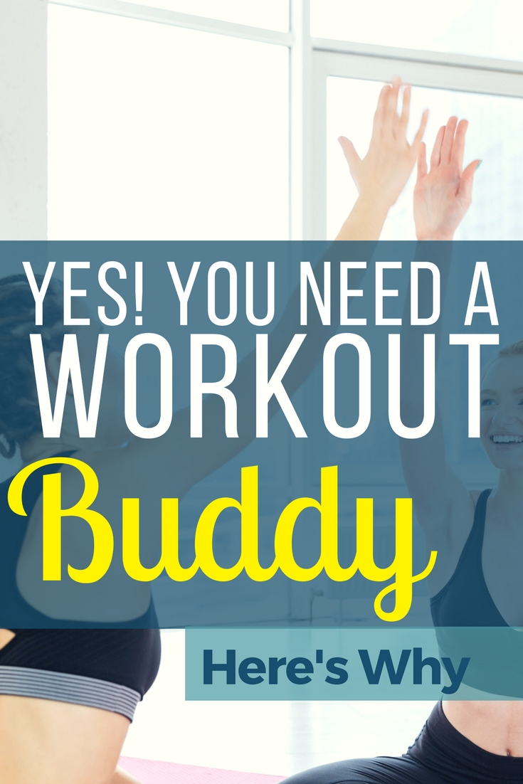 Why you need a buddy to give you that extra push in fitness!