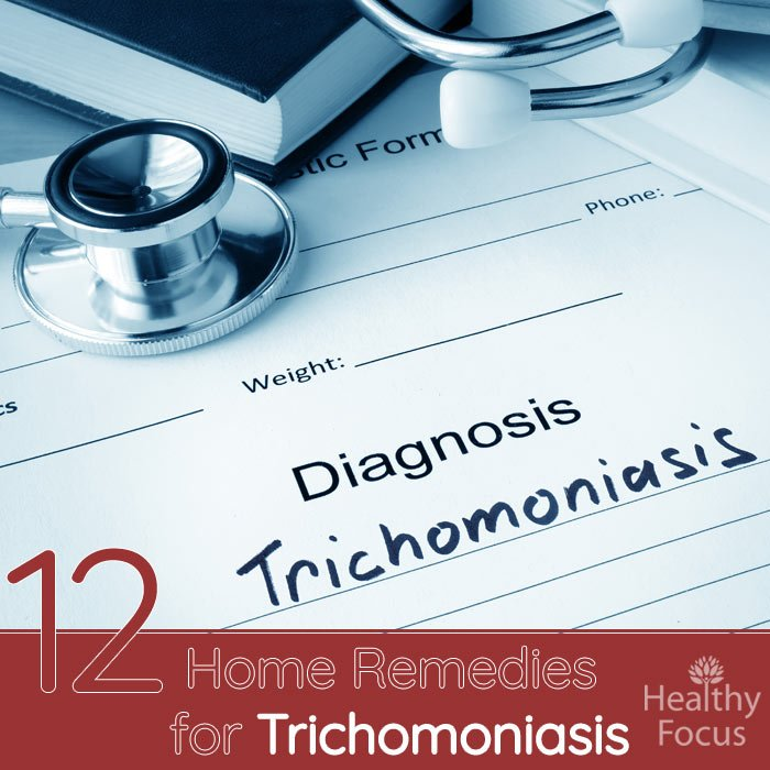 12 Natural Home Remedies For Trichomoniasis - Healthy Focus-3107
