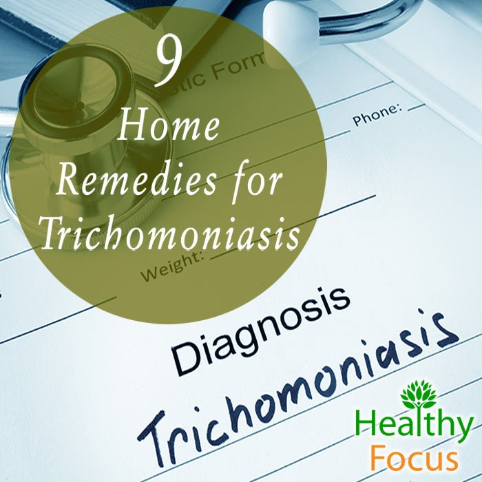 9 Home Remedies For Trichomoniasis - Healthy Focus-1738