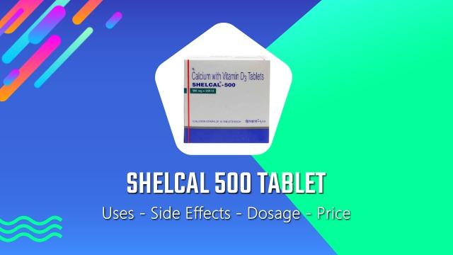 shelcal 500 tablet