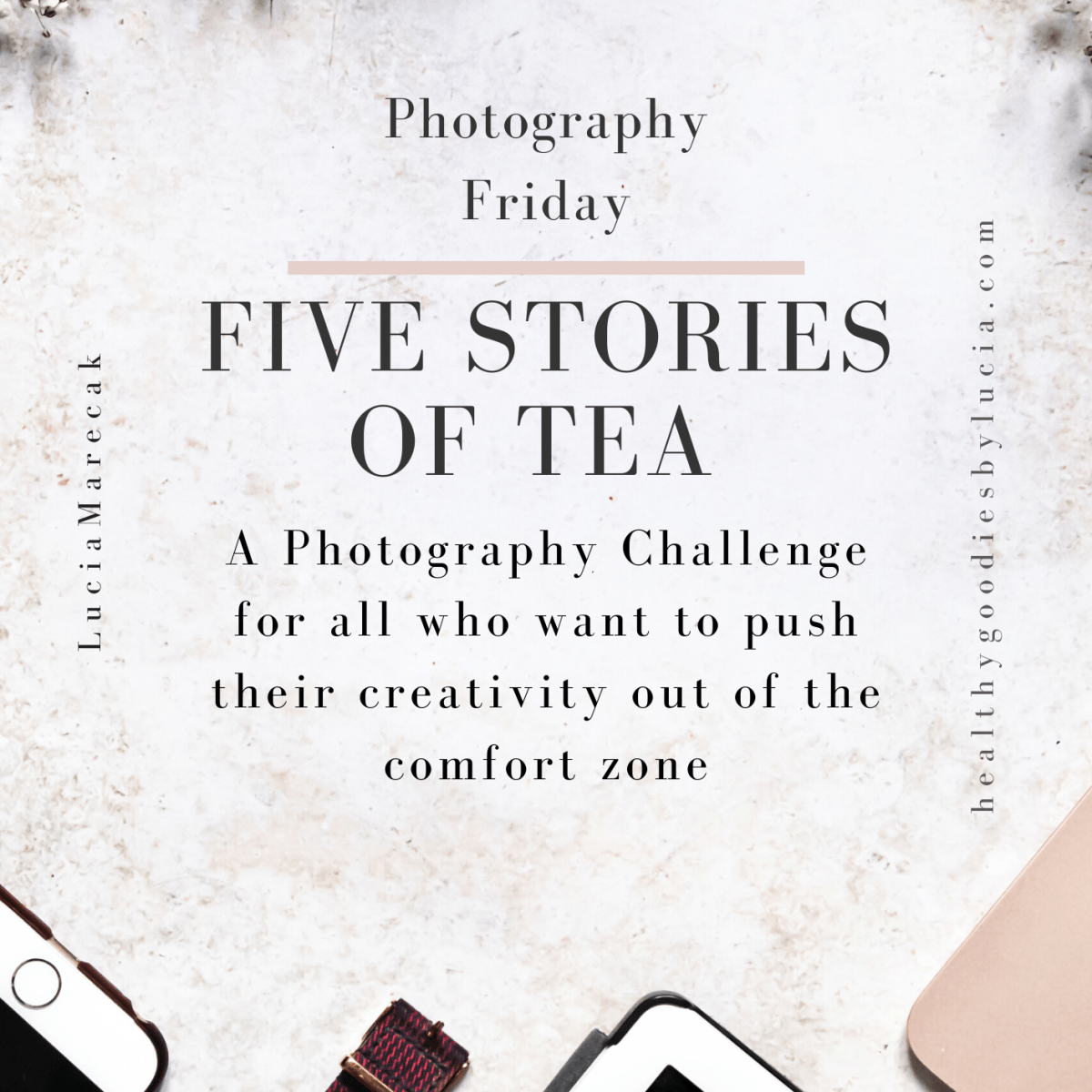 Photography Friday Challenge | Healthy Goodies by Lucia Marecak