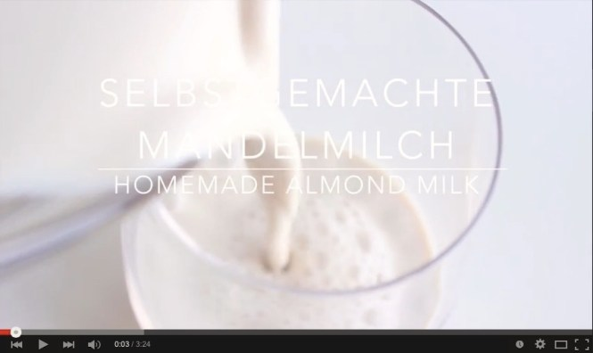 video mandelmilch - homemade almond milk - www.healthyhappysteffi.com