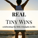 Real Tiny Wins