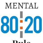 The [Mental] 80/20 Rule